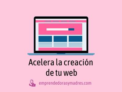 Acelera la creación de tu web